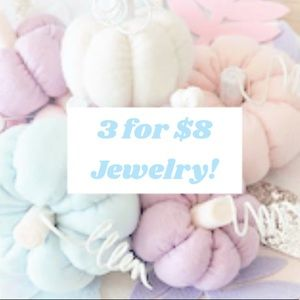 🌸 3 for $8 Jewelry! 🌸